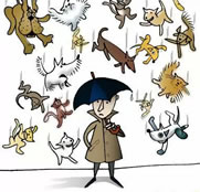 It's raining cats and dogs - from: http://www.memecenter.com/fun/1390959/it-amp-039-s-raining-cats-and-dogs