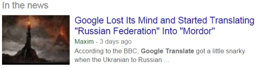 Google Lost Its Mind and Started Translating Russian Federation Info Mordor