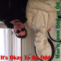It's Okay To Be Odd