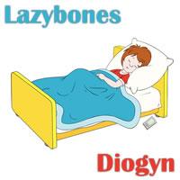 Lazybones / Diogyn